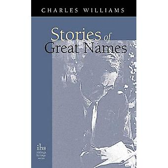 Stories of Great Names by Charles Williams - 9781933993980 Book
