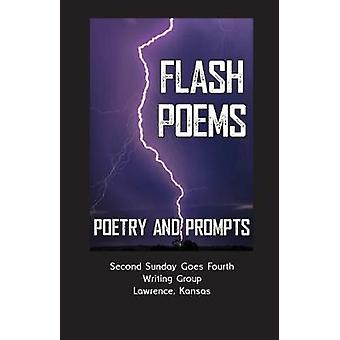 Flash Poems - Poems & Prompts Second Sunday Goes Fourth Writing Gr