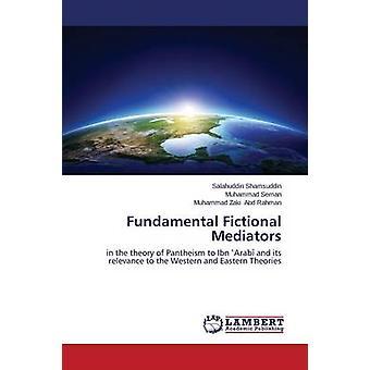 Fundamental Fictional Mediators by Shamsuddin Salahuddin - 9783659617