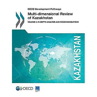 OECD Development Pathways Multi-Dimensional Review of Kazakhstan - Vol