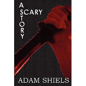 Une histoire effrayante