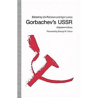 Gorbachevs USSR by Uri Raanan