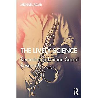The Lively Science von Michael Agar