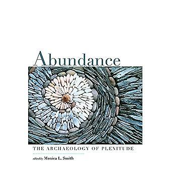 Abundância: A Arqueologia da Plenitude