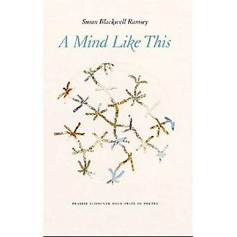A Mind Like This door Susan Blackwell Ramsey