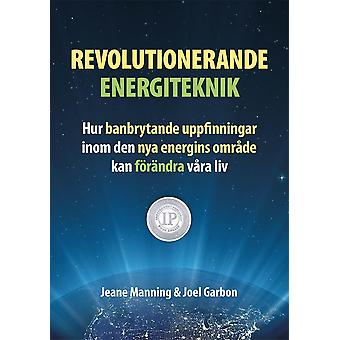 Revolutionary energy Technology – how groundbreaking 9789197971454