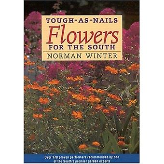 ToughasNails Flowers for the South by Norman Winter