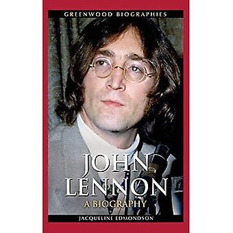 John Lennon: Eine Biographie (Greenwood Biographien)
