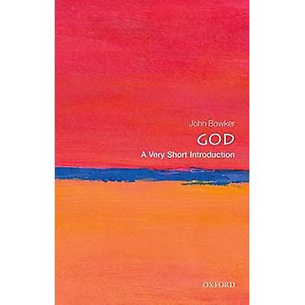God A Very Short Introduction by John Bowker