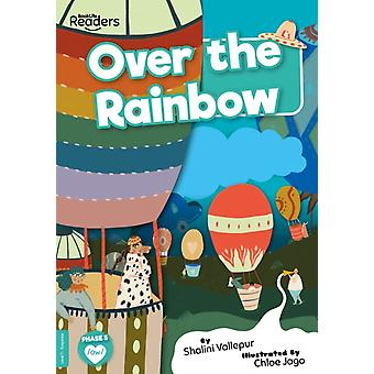 Over the Rainbow by Shalini Vallepur