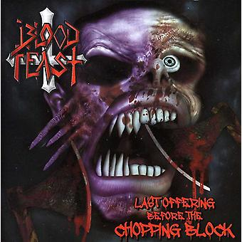 Blood Feast - Last Offering Before the Chopping Block [CD] USA import