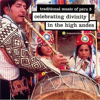 Música tradicional do Peru - música tradicional do Peru: Vol. 5-celebrando a divindade em importação EUA [CD]