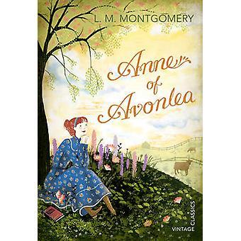 Anne of Avonlea by L. M. Montgomery - 9780099582656 Book
