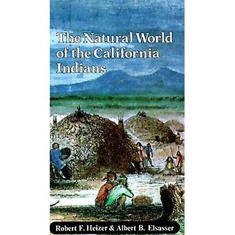 ロバート ・ f ・ ハイザー - Alb がカリフォルニア インド人の自然界