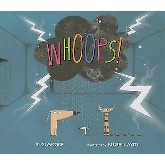 Whoops! by Suzi Moore - Russell Ayto - 9781783701261 Book