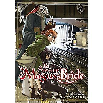 De oude Magus' Bride - Vol. 7 door Kore Yamazaki - 9781626924994 boek