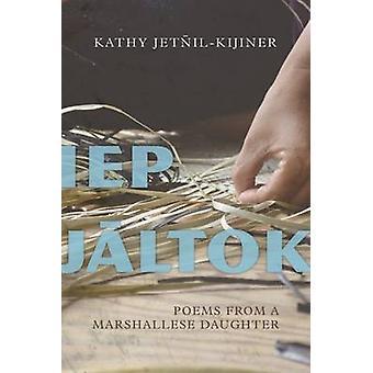 IEP Jaltok - poesie da una figlia di Marshallese da Kathy Jetnil-Kijiner