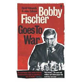 Bobby Fischer Goes to War - The True Story of How the Soviets Lost the