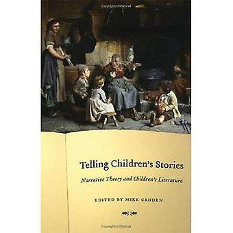 Telling Children's Stories: Narrative Theory and Children's Literature