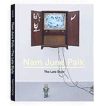 Nam June Paik: The Late Style