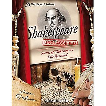 The National Archives: Shakespeare Unclassified  R (National Archives Unclassified)