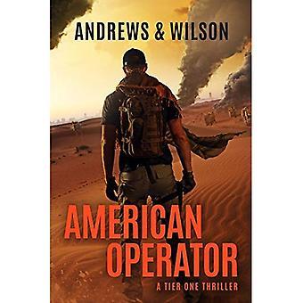 Amerikansk operatör: En Tier en berättelse (Tier One Thrillers)