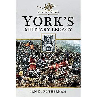 Yorks militära arv