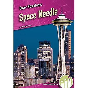 Space Needle (Super Structures: Dash Leveled Readers, 3)