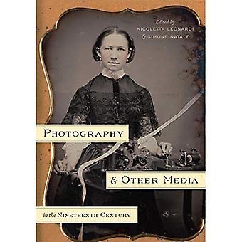 Fotografering og andre medier i det nittende århundrede