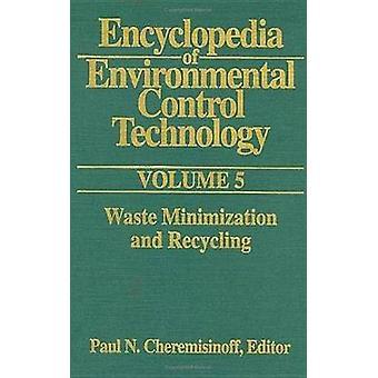 Encyclopedia of Environmental Control Technology Volume 5 by Cheremisinoff
