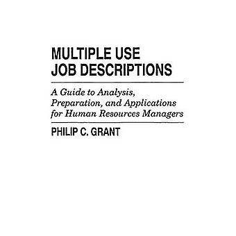 Flere brug jobbeskrivelser A Guide til analyse forberedelse og ansøgninger om menneskelige ressourcer ledere af Grant & Philip