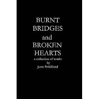 燃やされた橋とストリックランド ・ ジェシーで壊れた心