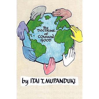 The Doctrine of Common Good by Mupanduki & Itai