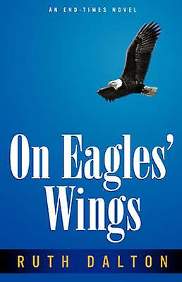 On Eagles Wings by Dalton & Ruth