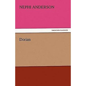 Dorian by Anderson & Nephi