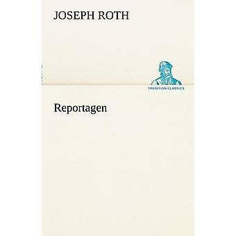 Reportagen von Roth & Joseph