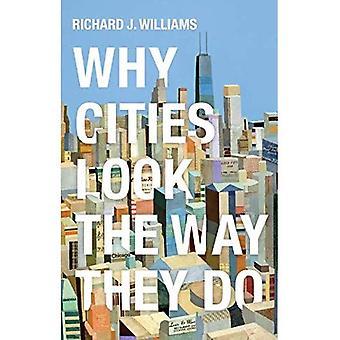 Waarom steden kijken de manier waarop ze doen