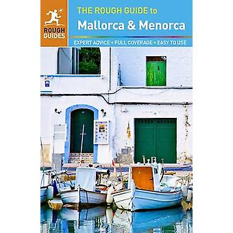 The Rough Guide to Mallorca & Menorca by Rough Guides - 9780241236666