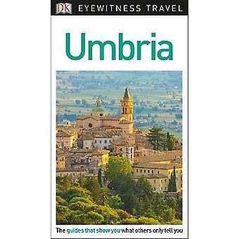 DK Eyewitness Travel Guide Umbria by DK Travel - 9780241306093 Book
