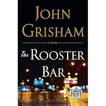 The Rooster Bar by John Grisham - 9780399565199 Book