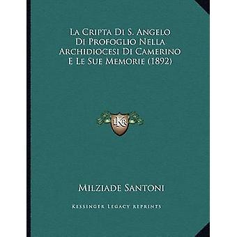 La Cripta Di S. Angelo Di Profoglio Nella Archidiocesi Di Camerino E