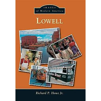 Lowell by Richard P Howe - 9781467134019 Book