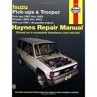 Isuzu Trooper and Pick-up (81-93) Automotive Repair Manual (3rd Revis