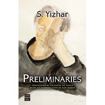 Preliminaries by S. Yizhar - 9781592641901 Book