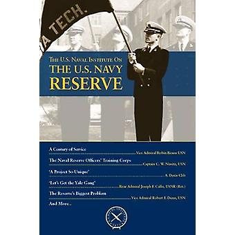 The U.S. Navy Reserve by Thomas J. Cutler - 9781612519906 Book