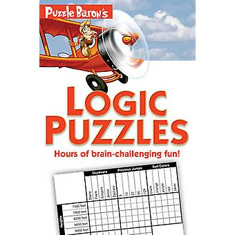 Puzzle Baron's Logic Puzzles by Stephen P Ryder - 9781615640324 Book