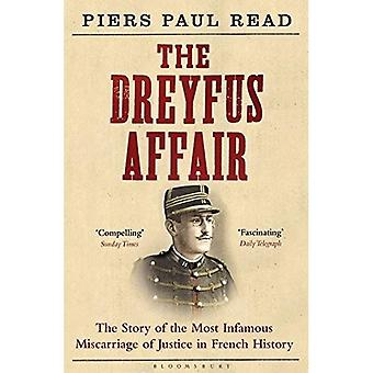 De Dreyfus-affaire: Het verhaal van de meest beruchte miskraam van Justitie in de Franse geschiedenis