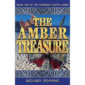 The Amber Treasure by Denning & Richard