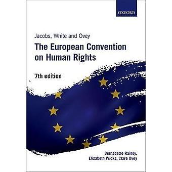 Jacobs White y Ovey El Convenio Europeo sobre La Raza Humana por Bernadette Rainey