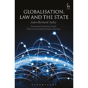 Globalisation Law and the State by JeanBernard Auby